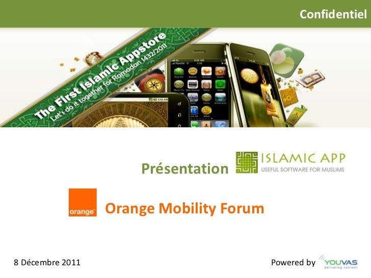 Confidentiel                      Présentation     I                  Orange Mobility Forum8 Décembre 2011                ...