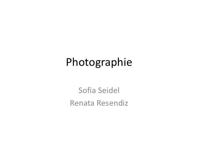 Photographie  Sofia SeidelRenata Resendiz