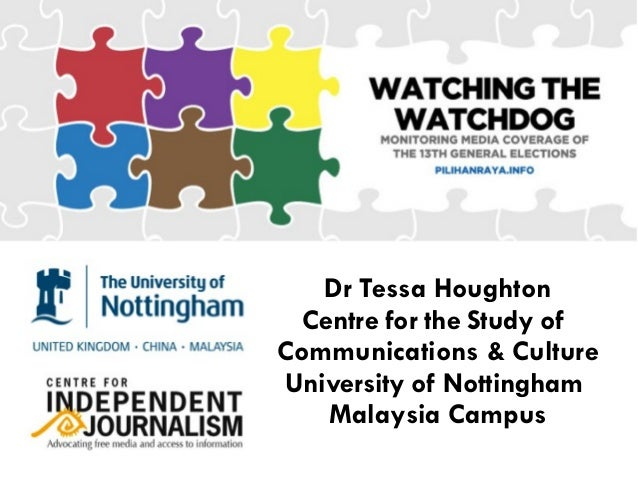 Dr Tessa Houghton Centre for the Study of Communications & Culture University of Nottingham Malaysia Campus