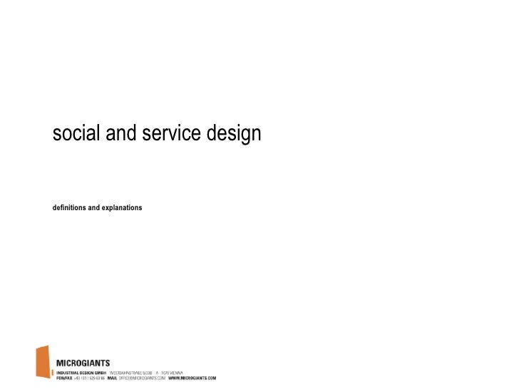 social and service design <ul><li>definitions and explanations </li></ul>