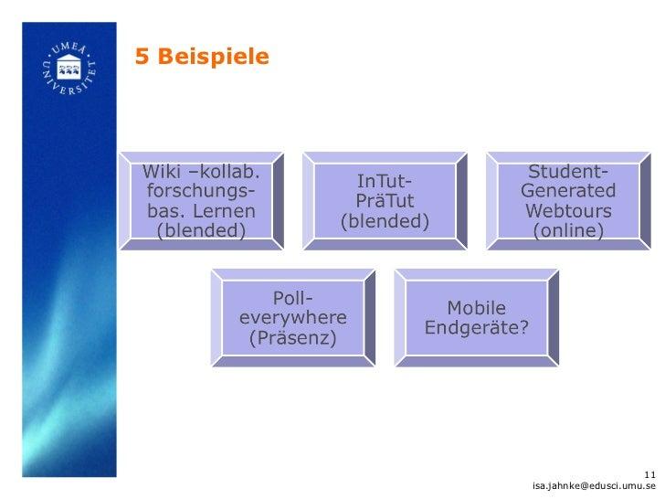5 Beispiele                                    11              isa.jahnke@edusci.umu.se