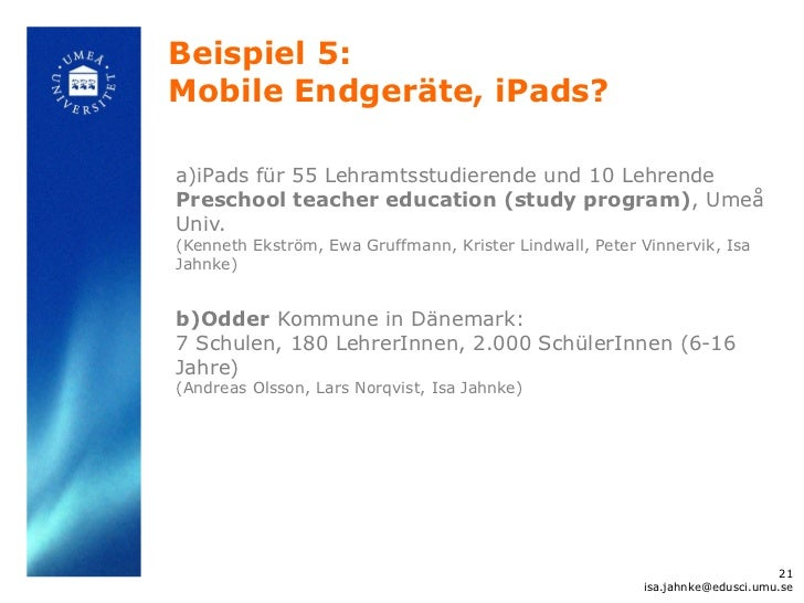 Beispiel 5:Mobile Endgeräte, iPads?a)iPads für 55 Lehramtsstudierende und 10 LehrendePreschool teacher education (study pr...