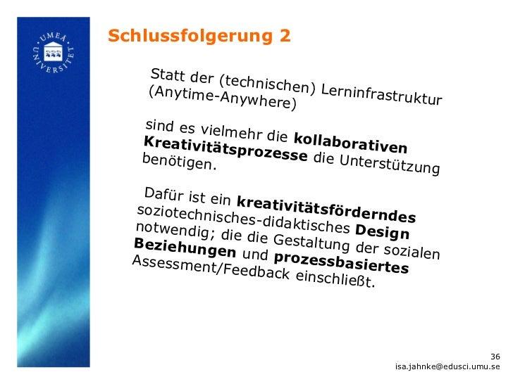 Schlussfolgerung 2    Statt der (t                echnischen    (Anytime-A             ) Lerninfra                nywhere)...