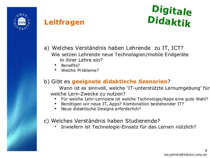 DigitaleLeitfragen                                     Didaktika) Welches Verständnis haben Lehrende zu IT, ICT?  Wie setz...