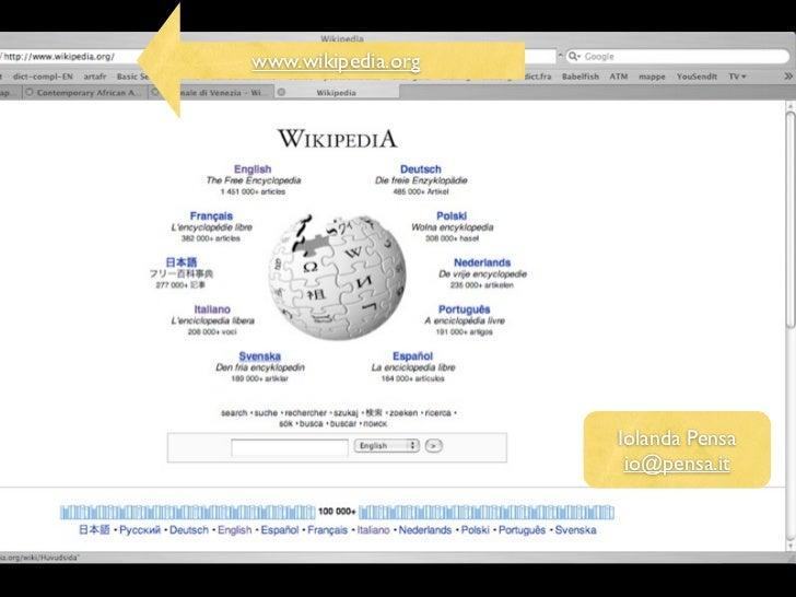 www.wikipedia.org                    Iolanda Pensa                     io@pensa.it