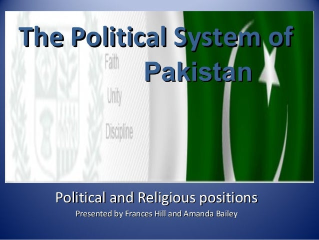 political system of pakistan essay Search results democracy failure in pakistan the failure of pakistan to develop a political system, _____ the failure of pakistan to develop a political system, which best suited.