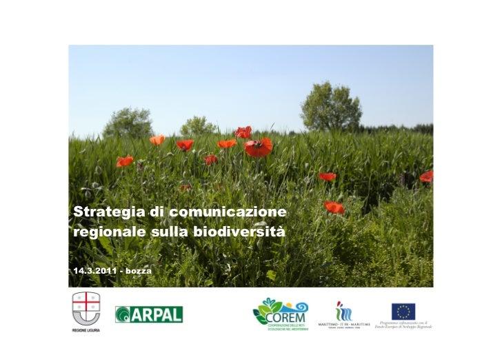Strategia di comunicazioneregionale sulla biodiversità14.3.2011 - bozza                               1