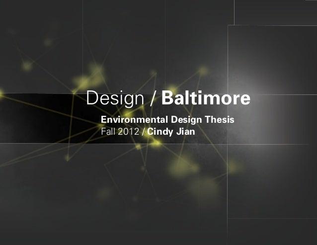 Design / Baltimore Environmental Design Thesis Fall 2012 / Cindy Jian