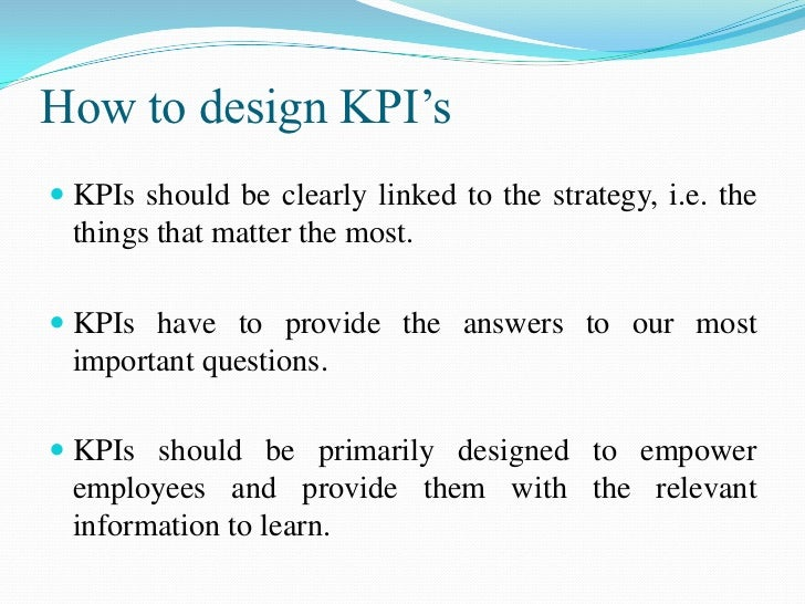 strategic planning and key performance indicators Strategic alignment via kpis is more effective (and more likely) with a  they plan  to elevate the priority of other customer-focused kpis in 2018.