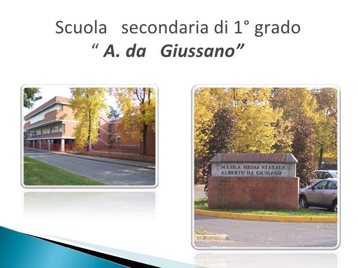 """Scuola  secondaria di 1° grado   """"  A. da  Giussano"""""""