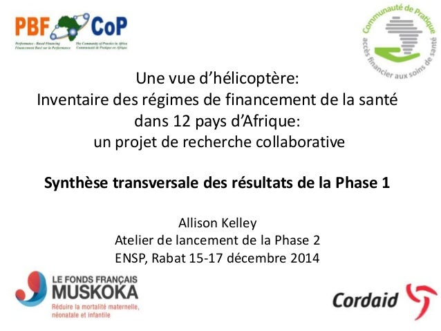 Une vue d'hélicoptère: Inventaire des régimes de financement de la santé dans 12 pays d'Afrique: un projet de recherche co...
