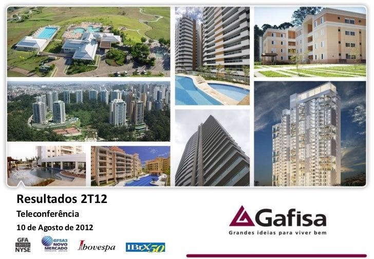 Resultados 2T12Teleconferência10 de Agosto de 2012                       1