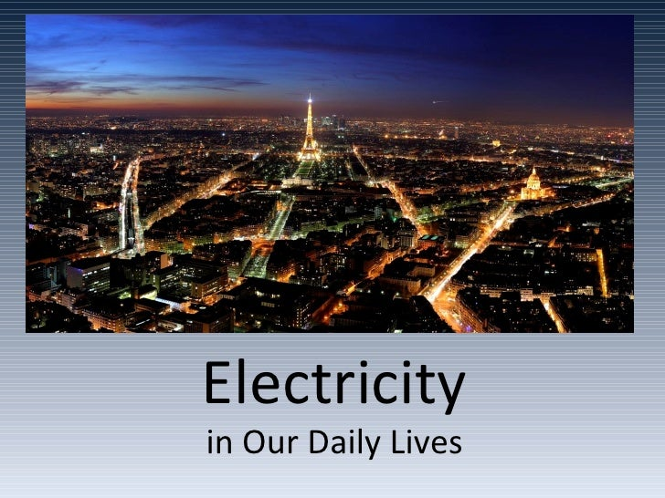 Electricity in Our Daily Lives