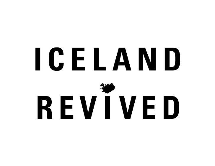 IcelandPopulation: 320,0002008: Bankrupt