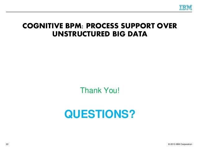 TowardsCognitive BPMas a Platform for Smart Process
