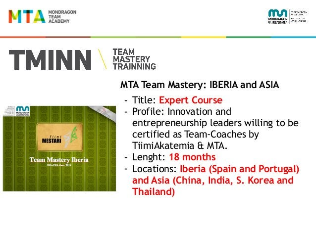 - Title: Expert Course - Profile: Innovation and entrepreneurship leaders willing to be certified as Team-Coaches by Tiimi...