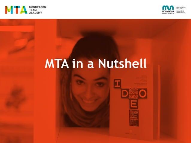 MTA in a Nutshell
