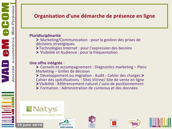 Organisation d'une démarche de présence en ligne Pluridisciplinarité   Marketing/Communication : pour la gestion des pris...