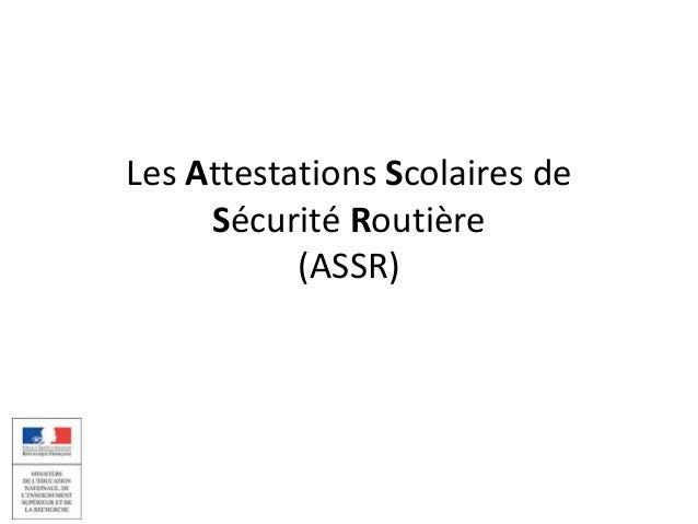 Les Attestations Scolaires de Sécurité Routière (ASSR)