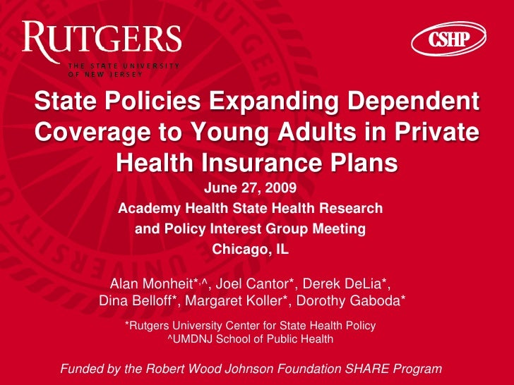State Policies Expanding Dependent Coverage to Young Adults in Private        Health Insurance Plans                      ...