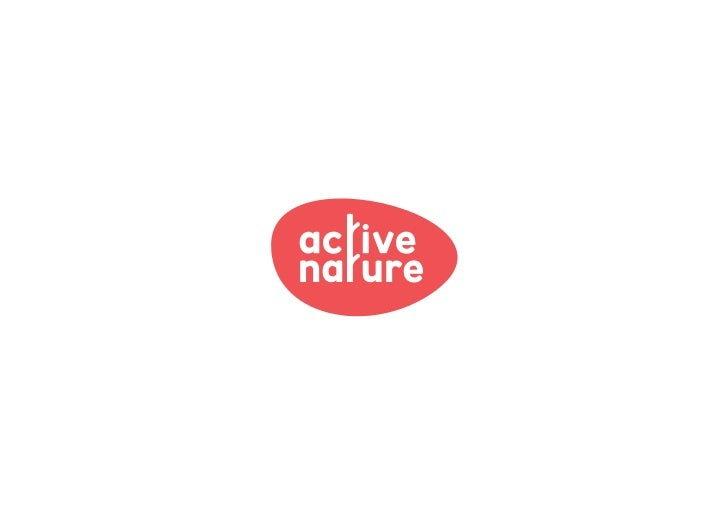 Active NatureNature Mark is a strategy for increasing the timewe spend outdoors and in nature. Its purpose is tocreate opp...