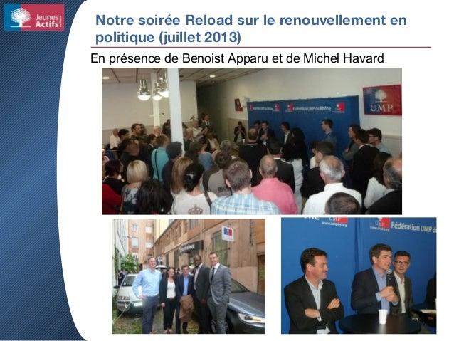 Notre soirée Reload sur le renouvellement en politique (juillet 2013) En présence de Benoist Apparu et de Michel Havard