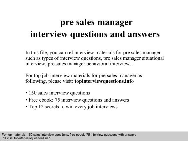pre sales manager interview questions and answers