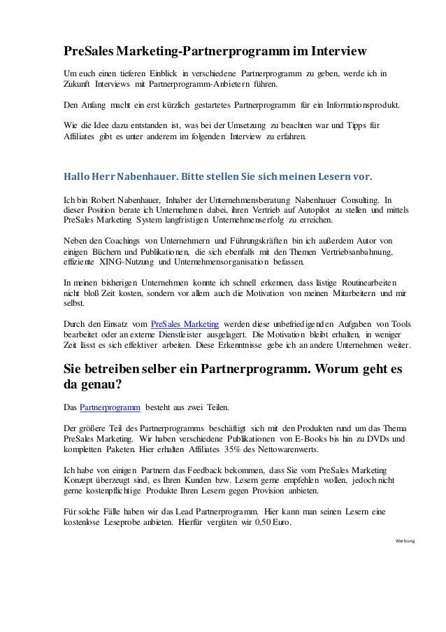 PreSales Marketing-Partnerprogramm im Interview Um euch einen tieferen Einblick in verschiedene Partnerprogramm zu geben, ...
