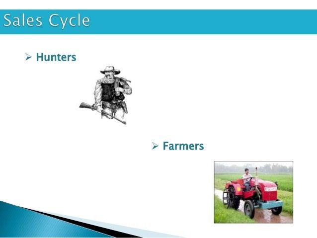  Hunters             Farmers