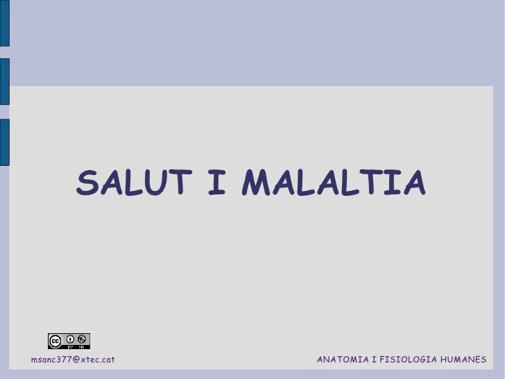 SALUT I MALALTIA