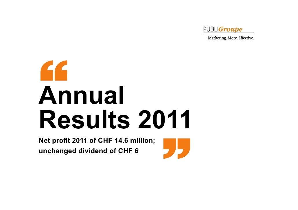 AnnualResults 2011 esu ts 0Net profit 2011 of CHF 14.6 million;unchanged dividend of CHF 61
