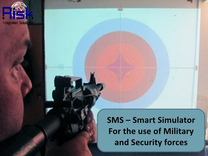 SMS – Smart Simulator For the use of Military and Security forces
