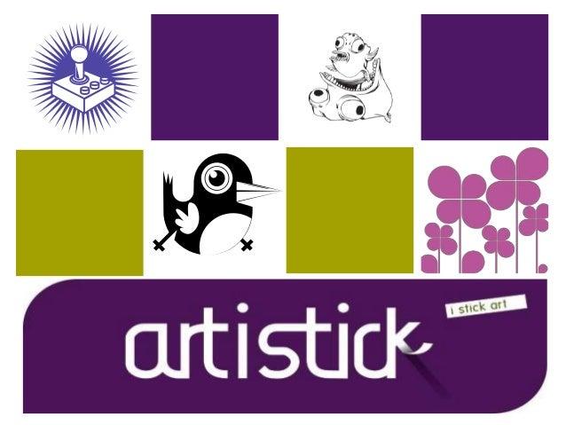 + Qui sommes nous ?  Artistick est une entreprise d'e-commerce qui existe depuis 2008  Elle commercialise des décors et ...