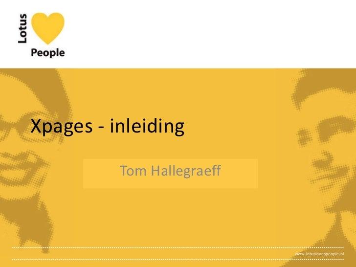 Xpages - inleiding Tom Hallegraeff