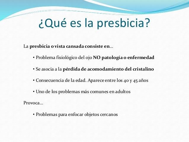 deb2e4c4bb Síntomas y tratamiento; 2. ¿Qué es la presbicia?