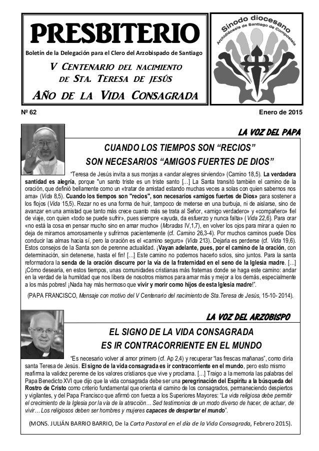 """Nº 62 Enero de 2015 LA VOZ DEL PAPA HEMOS VISITADO A … CUANDO LOS TIEMPOS SON """"RECIOS"""" SON NECESARIOS """"AMIGOS FUERTES DE D..."""