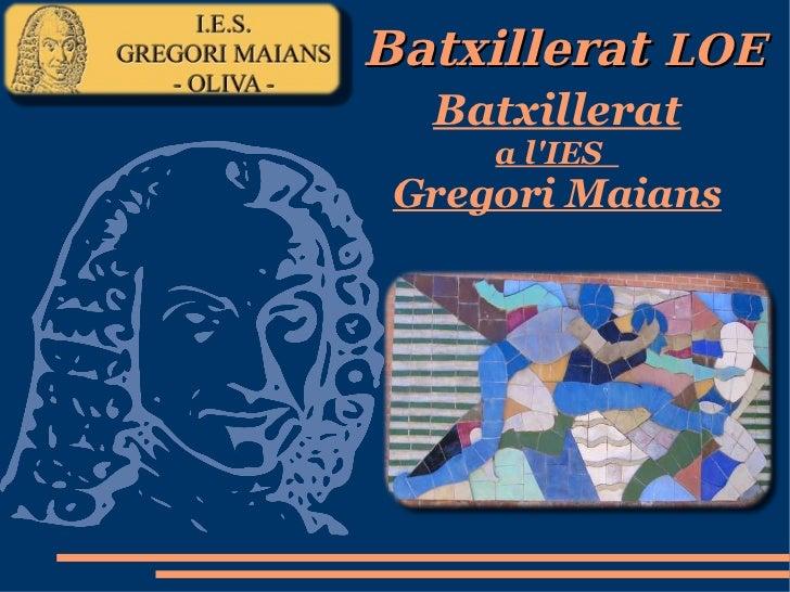 Batxillerat a l'IES  Gregori Maians