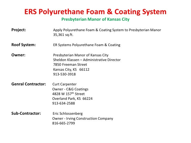 ERS Polyurethane Foam & Coating System                          Presbyterian Manor of Kansas CityProject:             Appl...