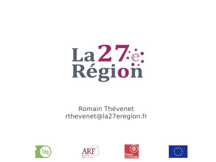 Romain Thévenet rthevenet@la27eregion.fr