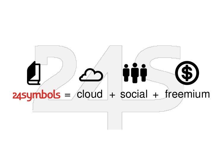 = cloud + social + freemium