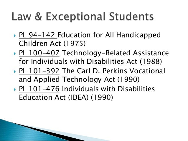 Legal ramifications of the education for all handicapped children act of 1975
