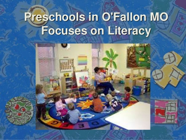 Preschools in O'Fallon MO Focuses on Literacy