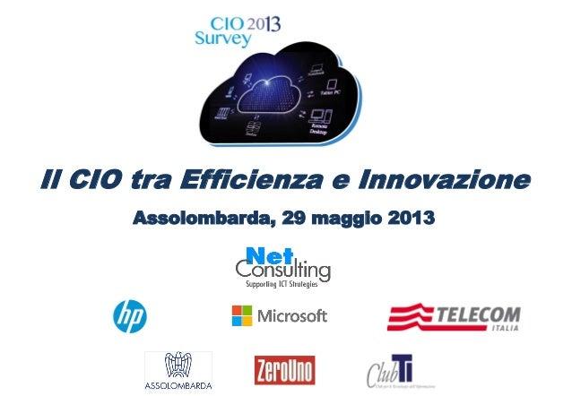 Il CIO tra Efficienza e InnovazioneAssolombarda, 29 maggio 2013