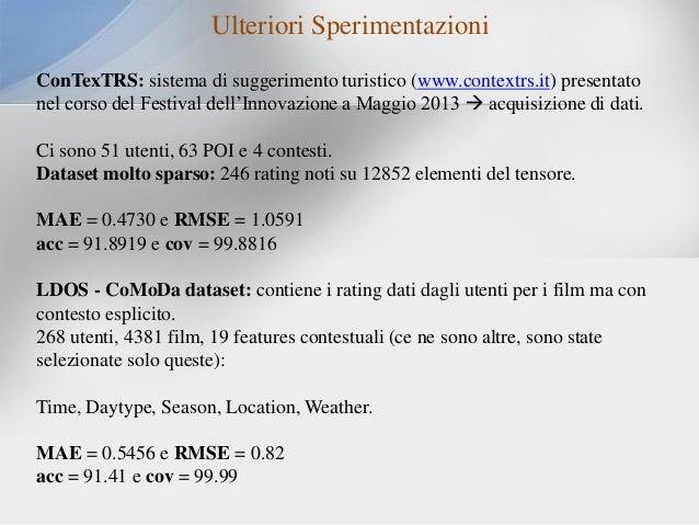 Ulteriori Sperimentazioni ConTexTRS: sistema di suggerimento turistico (www.contextrs.it) presentato nel corso del Festiva...