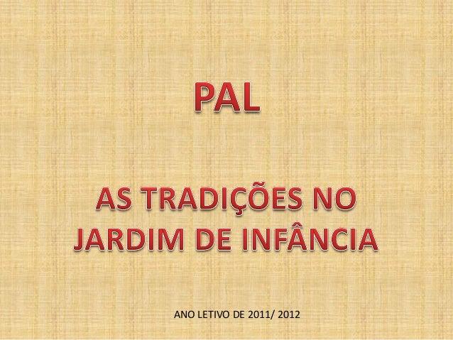 ANO LETIVO DE 2011/ 2012