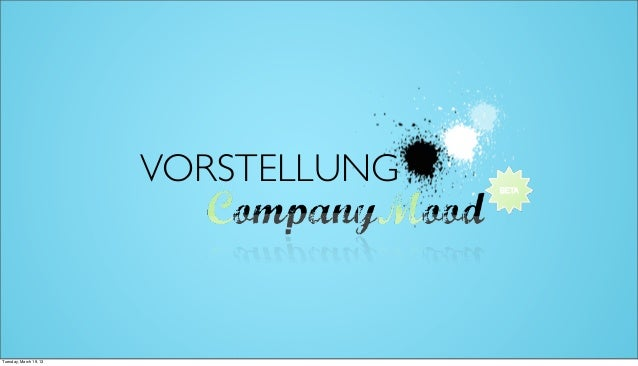 VORSTELLUNGTuesday, March 19, 13