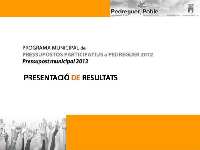 PRESENTACIÓ DE RESULTATS