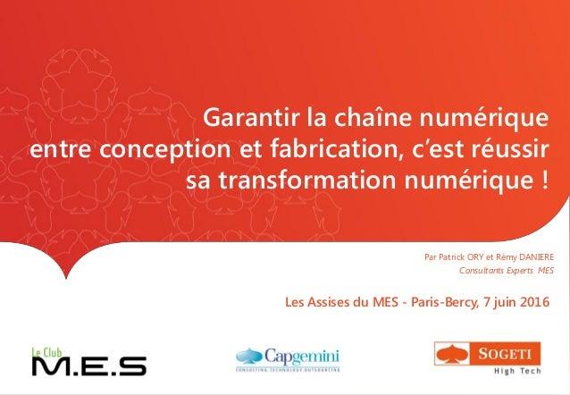 Garantir la chaîne numérique entre conception et fabrication, c'est réussir sa transformation numérique ! Les Assises du M...