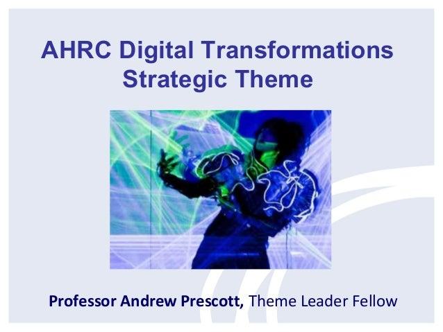 Professor Andrew Prescott, Theme Leader FellowAHRC Digital TransformationsStrategic Theme