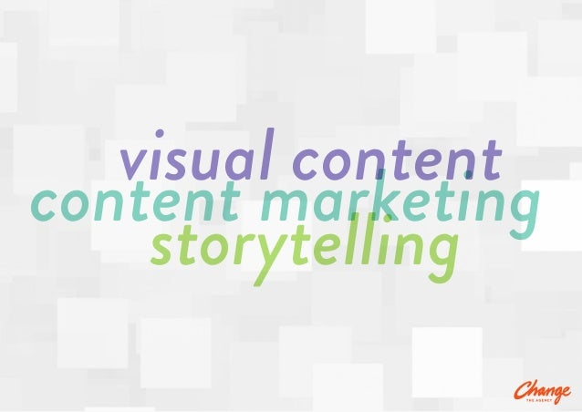 storytelling content marketing visual content